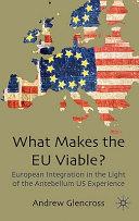What Makes The Eu Viable
