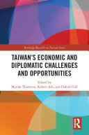 Taiwan's Economic and Diplomatic Challenges and Opportunities Pdf/ePub eBook