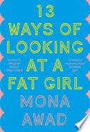 13 Ways Of Looking At A Fat Girl Pdf [Pdf/ePub] eBook