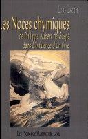 Les Noces chymiques de Philippe Aubert de Gaspé dans L'influence d'un livre