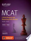 MCAT Critical Analysis and Reasoning Skills Review 2020-2021