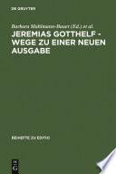 Jeremias Gotthelf - Wege zu einer neuen Ausgabe