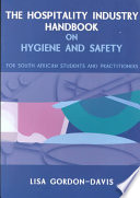 The Hospitality Industry Handbook on Hygiene and Safety
