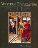 Western Civilization  A Brief History  Volume I  To 1789