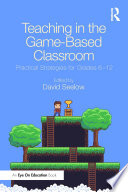 Teaching in the Game Based Classroom