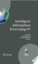 Intelligent Information Processing IV Book