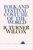 Folk and Festival Costume of the World