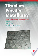 Titanium Powder Metallurgy