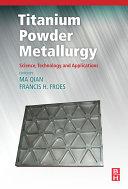 Titanium Powder Metallurgy Pdf/ePub eBook