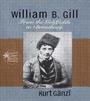 William B  Gill