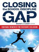 Closing the School Discipline Gap