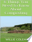 6 Things You Need To Know About Composting Book