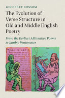 The Evolution Of Verse Structure In Old And Middle English Poetry