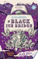 Explorers on Black Ice Bridge
