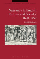 Vagrancy in English Culture and Society  1650 1750
