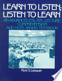 Learn to Listen, Listen to Learn