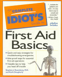 The Complete Idiot s Guide to First Aid Basics