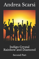 Indigo Crystal Rainbow and Diamond