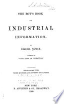 The Boy's Book of Industrial Information