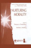 Nurturing Morality