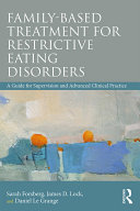 Family Based Treatment for Restrictive Eating Disorders Pdf/ePub eBook