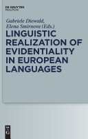 Linguistic Realization of Evidentiality in European Languages