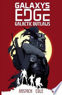 Galactic Outlaws