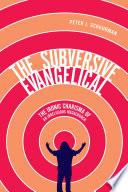 The Subversive Evangelical