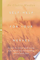 Self Help for Your Nerves
