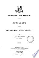 Birmingham Free Libraries Catalogue Of The Reference Department