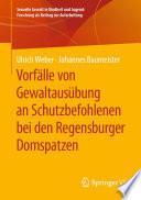 Vorfälle von Gewaltausübung an Schutzbefohlenen bei den Regensburger Domspatzen