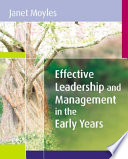 Effective Leadership And Management In The Early Years Book
