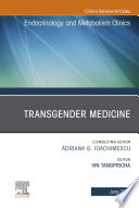 Transgender Medicine An Issue Of Endocrinology And Metabolism Clinics Of North America Ebook Book PDF