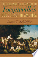 The Chicago Companion to Tocqueville's Democracy in America