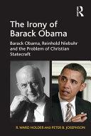The Irony of Barack Obama