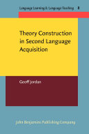 Theory Construction in Second Language Acquisition
