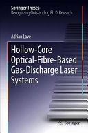 Hollow Core Optical Fibre Based Gas Discharge Laser Systems Book PDF