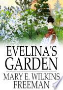 Evelina s Garden