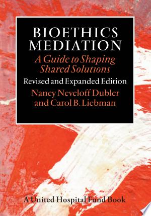 Download Bioethics Mediation Free Books - Dlebooks.net