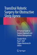 TransOral Robotic Surgery for Obstructive Sleep Apnea