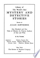 Library of the World's Best Mystery and Detective Stories: Oriental: Arabic, Japanese, Persian, Turkish, Sanskrit, Tibetan, Chinese. True stories of modern magic
