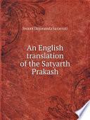 An English translation of the Satyarth Prakash Book
