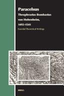 Paracelsus (Theophrastus Bombastus Von Hohenheim, 1493-1541)