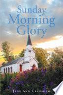 Sunday Morning Glory