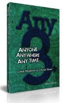 Any-3: Anyone, Anywhere, Any Time