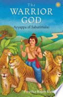 The Warrior God: Ayyappa of Sabarimalai