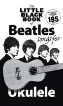 The Little Black Book of Beatles Songs for Ukulele