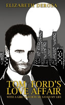 Tom Ford s Love Affair