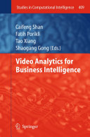 Video Analytics for Business Intelligence