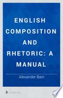 English Composition and Rhetoric